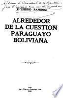 Alrededor de la cuestión paraguayo boliviana