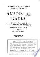 Amadís de Gaula según el antiguo texto de Garci-Ordoñez de Montalvo