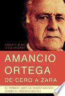 Amancio Ortega, de cero a Zara