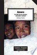 Amara : un viaje tras las pisadas del pueblo rarámuri