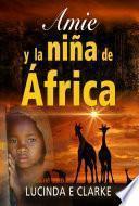 Amie y la niña de África