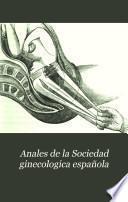 Anales de la Sociedad ginecologica española
