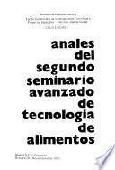 Anales del Segundo Seminario Avanzado de Tecnología de Alimentos, Bogotá D.E., Colombia, octubre 29 a noviembre 6 de 1975