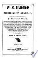 Anales históricos de la medicina en general y biográfico-bibliográficos de la española en particular, 6
