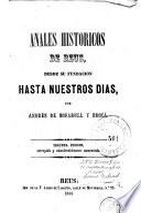Anales historicos de Reus, desde su fundacion hasta nuestros dias