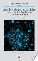 Análisis de redes sociales para el estudio de la gobernanza y las políticas públicas