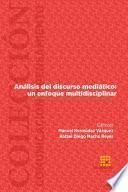 Análisis del discurso mediático: un enfoque multidisciplinar