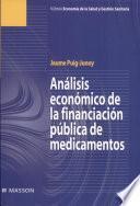 Analisis Economico de la Financiacion Publica de Medicamentos
