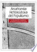 Anatomía heterodoxa del populismo