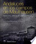 Andaluces en los campos de Mauthausen