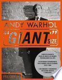 Andy Warhol Giant Size (Andy Warhol, ''Giant'' Size, Large Format) (Spanish Edition)