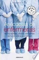 Anecdotas de enfermeras / Nurse's Anecdotes