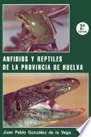 Anfibios y reptiles de la provincia de Huelva