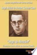 """Ángel Muñoz de Morales Sánchez-Cano, """"Ángel de Almadén"""""""