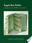 Ángela Ruíz Robles y la invención del libro mecánico (ePUB)
