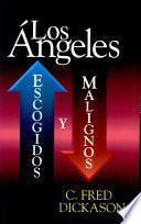Angeles, Los: escogidos y malignos
