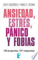 Ansiedad, estrés, pánico y fobias