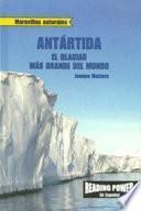 Antartida: El glaciar más grande del mundo (Antarctica: World's Biggest Glacier)