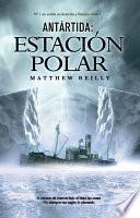 Antártida: estación polar