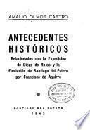 Antecedentes históricos relacionados con la expedición de Diego de Rojas y la fundación de Santiago del Estero por Francisco de Aguirre