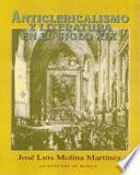 Anticlericalismo y literatura en el siglo XIX