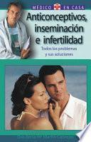 Anticoncepción, esterilidad y su tratamiento