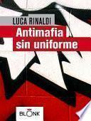 Antimafia sin uniforme