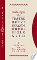 Antología del teatro breve español del siglo XVIII