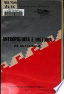 Antropología e historia de Guatemala