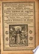 Aplausos festivos, devotos cortejos con que solemniza obsequiosa, venera rendida, y aplaude hermanada, toda la angelica milicia a su angel-sol eucharistico, doctor, y maestro Santo Thomas de Aquino