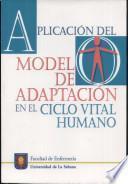 Aplicación del Modelo de Adaptación en el Ciclo Vital Humano