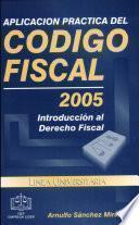 Aplicación Práctica del Código Fiscal