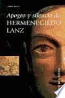 Apogeo y silencio de Hermenegildo Lanz