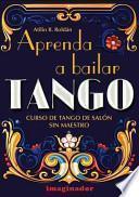 Aprenda a bailar tango / Learn to dance tango