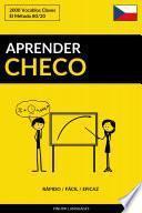 Aprender Checo - Rápido / Fácil / Eficaz