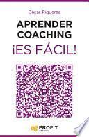 Aprender coaching ¡Es fácil!