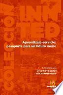 Aprendizaje-servicio: pasaporte para un futuro mejor