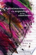 Aproximaciones a la arqueología de las emociones