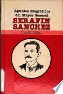 Apuntes biográficos del mayor general Serafín Sánchez