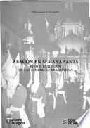 Aragón en Semana Santa