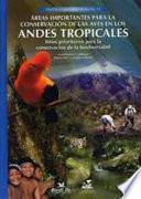 Áreas importantes para la conservación de las aves en los Andes tropicales