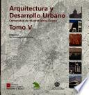 Arquitectura y desarrollo urbano