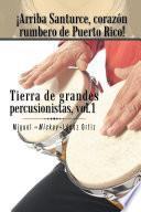 ¡Arriba Santurce, corazón rumbero de Puerto Rico! Tierra de grandes percusionistas