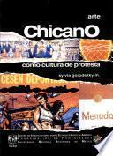 Arte chicano como cultura de protesta