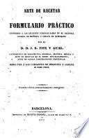 Arte de recetar y formulario práctico...