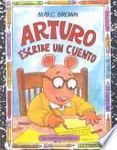 Arturo escribe un cuento / Arthur Writes a Story