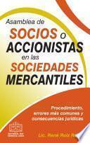 ASAMBLEA DE SOCIOS O ACCIONISTAS EN LAS SOCIEDADES MERCANTILES