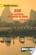 Asia: El continente más grande del mundo (Asia: World's Largest Continent)