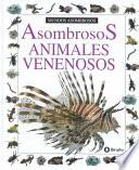 Asombrosos animales venenosos
