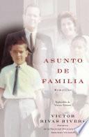 Asunto de familia (A Private Family Matter)